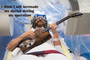 Surgery While Awake
